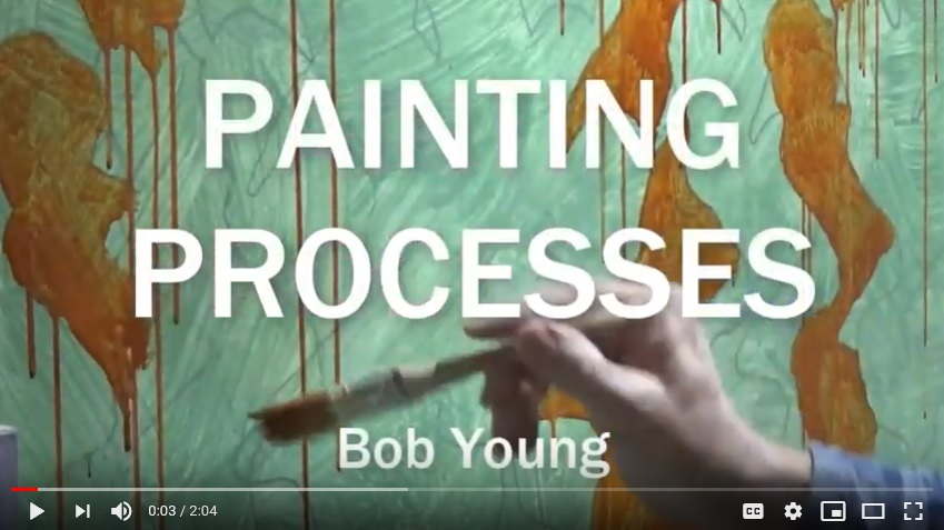 Paintings Processes - video of artist Bob Young